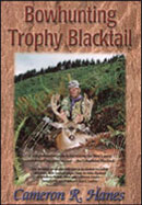 Bowhunting Trophy Blacktail - The Book